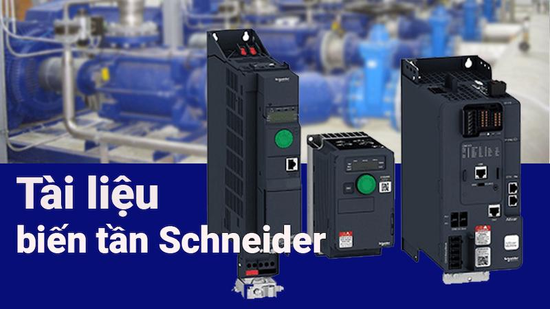 Tổng hợp các tài liệu biến tần Schneider đầy đủ nhất