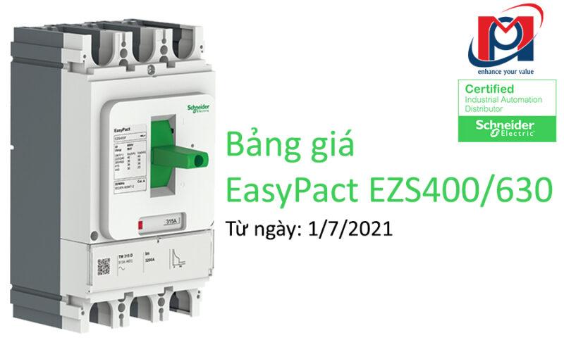 Bảng giá mới nhất 2021 của dòng Sản phẩm EasyPact EZS400/630
