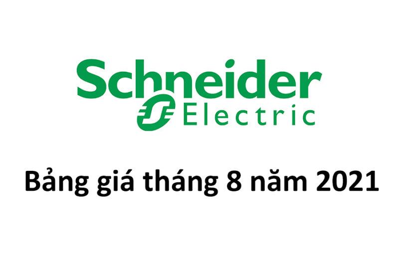 Bảng giá Schneider Electric tháng 08 năm 2021