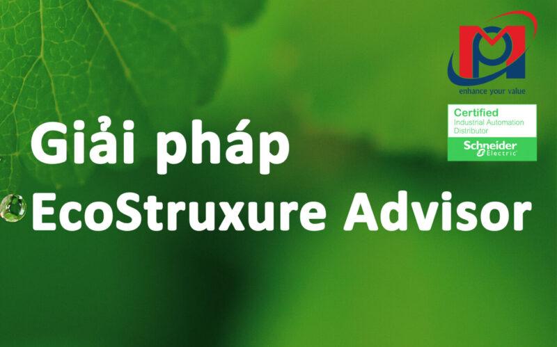 Giải pháp EcoStruxure Advisor – Schneider Electric Việt Nam